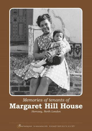 Memories of Tenants of Margaret Hill House