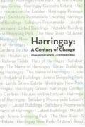 Harringay: A Century of Change