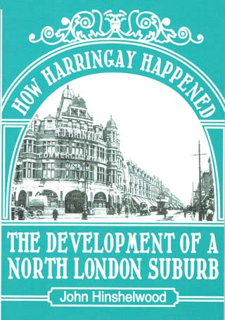 How Harringay Happened